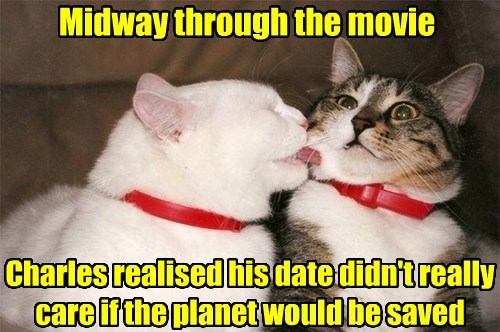 Midway through the movie Charles realised his date didn't really care if the planet would be saved