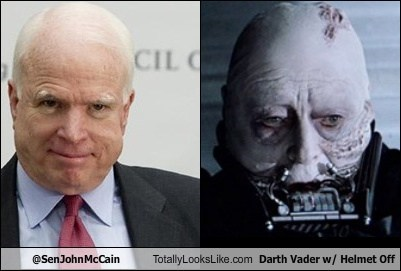 @SenJohnMcCain Totally Looks Like Darth Vader w/ Helmet Off