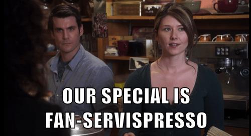 OUR SPECIAL IS FAN-SERVISPRESSO
