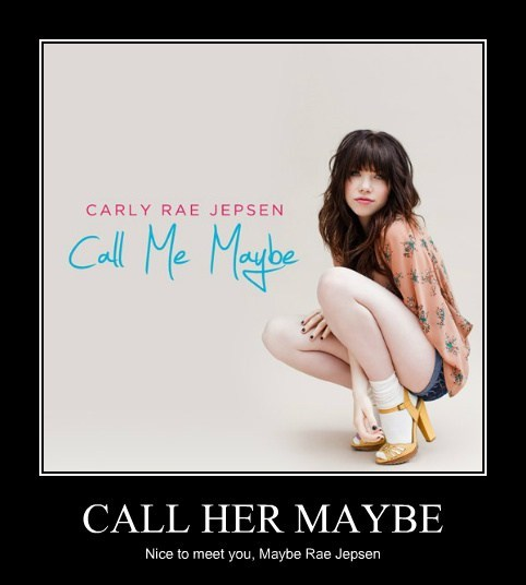 carly rae jepsen call me maybe funny - 7622166272