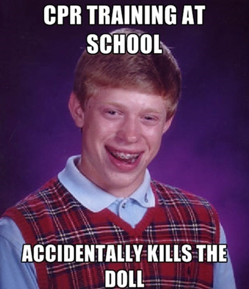 cpr bad luck brian Memes - 7622357248