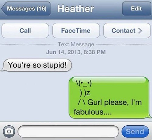 gurl please,emoticons,funny