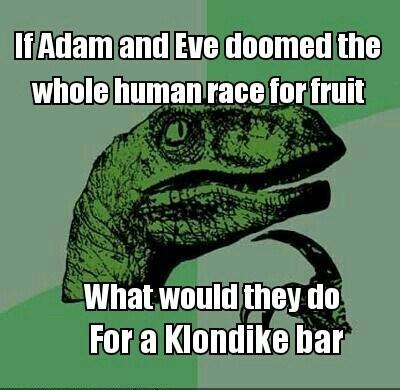 adam and eve klondike bars Memes philosoraptor - 7623046400