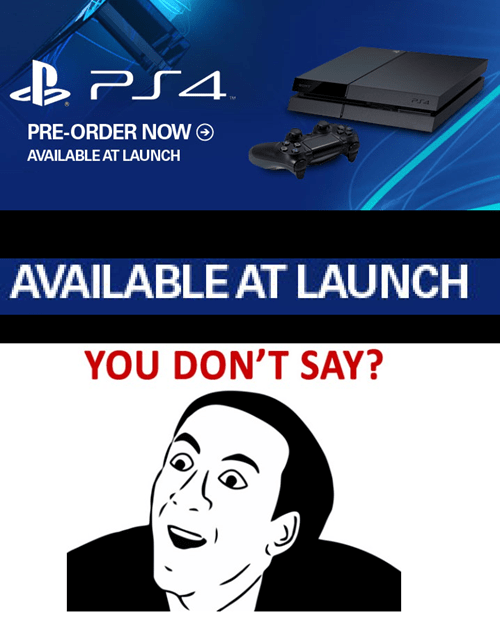 PlayStation 4,you dont say