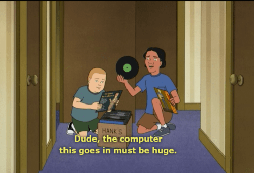 vinyl Music King of the hill kids these days funny