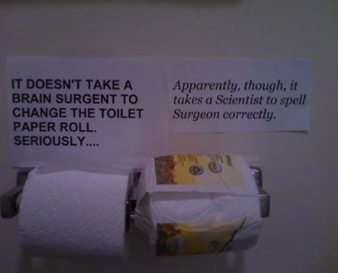 toilet paper,spelling,surgeon