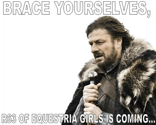 equestria girls brace yourselves Memes rule 63