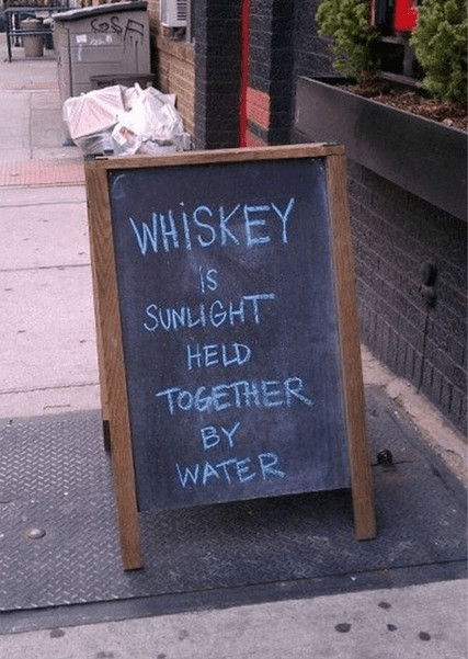 sign,whiskey,magical,sunlight,funny,after 12,g rated