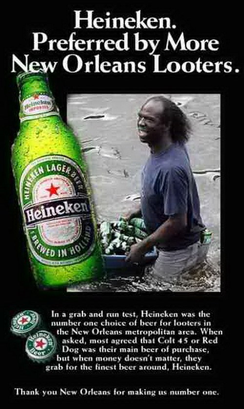 Heineken looting funny new orleans - 7634508544