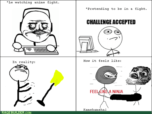 Like a Boss Challenge Accepted me gusta anime feel like a ninja - 7634544128