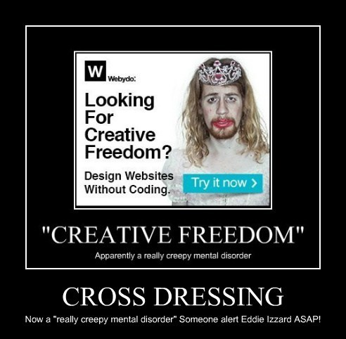 "CROSS DRESSING Now a ""really creepy mental disorder"" Someone alert Eddie Izzard ASAP!"