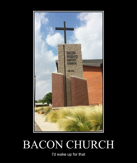 church funny bacon