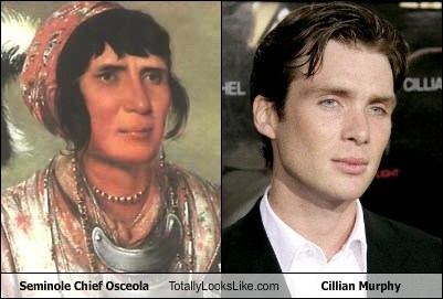 chief osceola,totally looks like,cillian murphy,funny