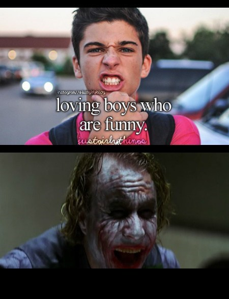 just girly things,joker,boys,funny