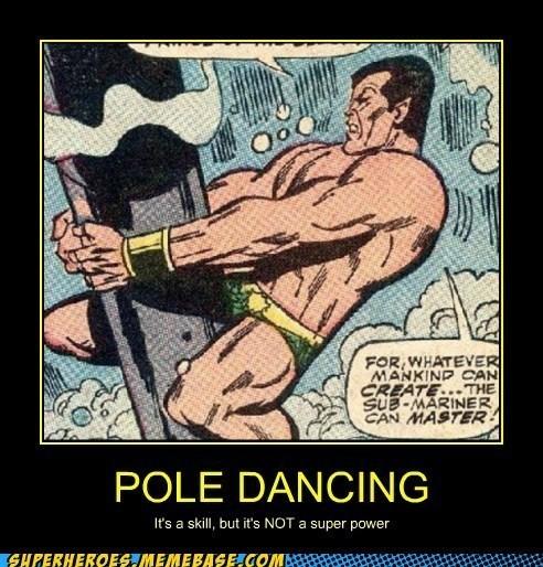 pole dancing,namor,funny