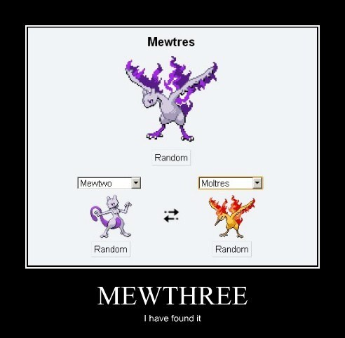 MEWTHREE I have found it