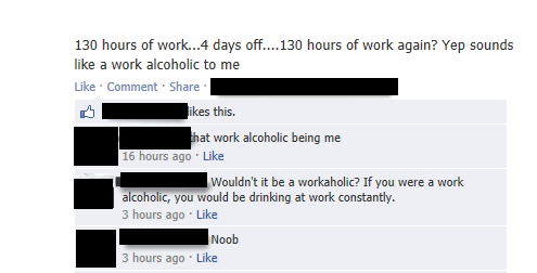 workaholics,alcoholics