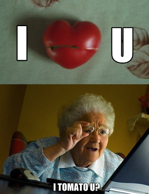 tomatoes Memes internet grandma surprise - 7643329536