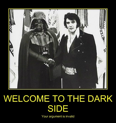 Poster meme of Darth Vader shaking hands with Elvis, making any argument you might have invalid.