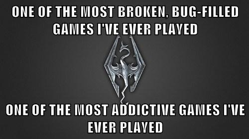 bugs addiction Skyrim