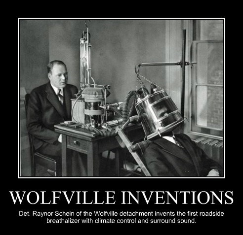 WOLFVILLE INVENTIONS Det. Raynor Schein of the Wolfville detachment invents the first roadside breathalizer with climate control and surround sound.