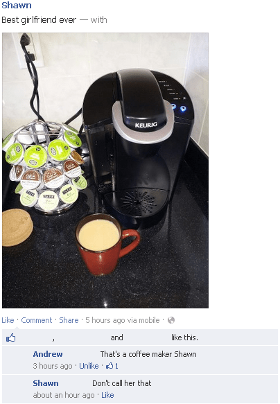 coffee maker,girlfriend,coffee,keurig