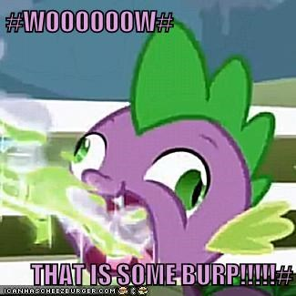 #WOOOOOOW#  THAT IS SOME BURP!!!!!#