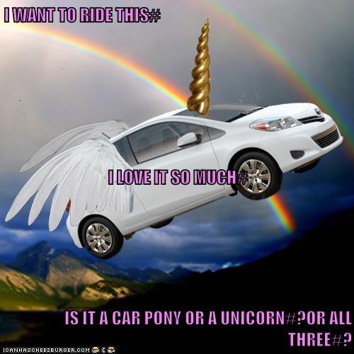 I WANT TO RIDE THIS# I LOVE IT SO MUCH# IS IT A CAR PONY OR A UNICORN#?OR ALL THREE#?