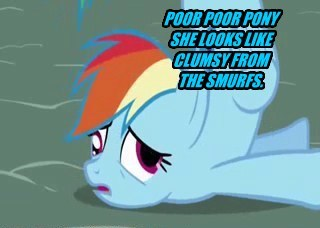 Why do awesome ponys have to be clumsy sometimes.#trueness