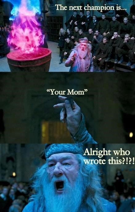 Harry Potter,your mom,the Goblet of Fire,funny-jokes-get-it