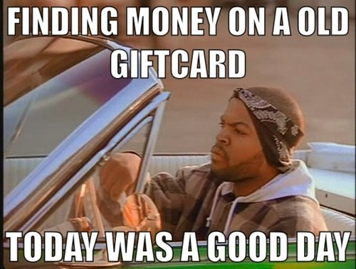 gift cars today was a good day Memes