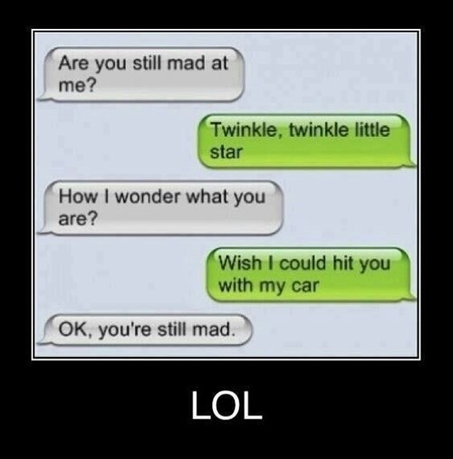 you mad texting funny - 7652006912