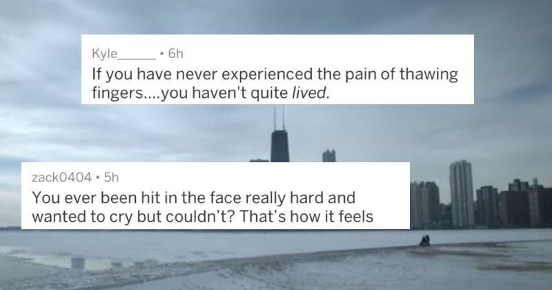 people describing how low the temperatures got in chicago
