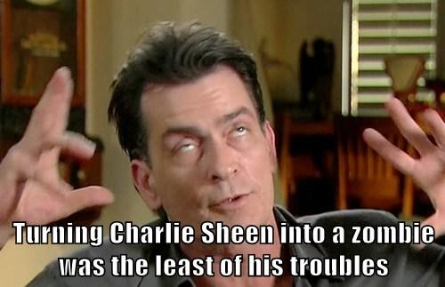 Turning Charlie Sheen into a zombie was the least of his troubles