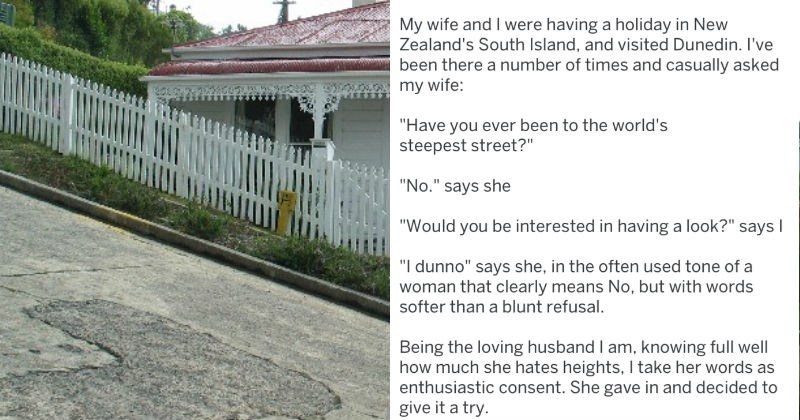 tifu man regrets taking his wife up steepest street in New Zealand