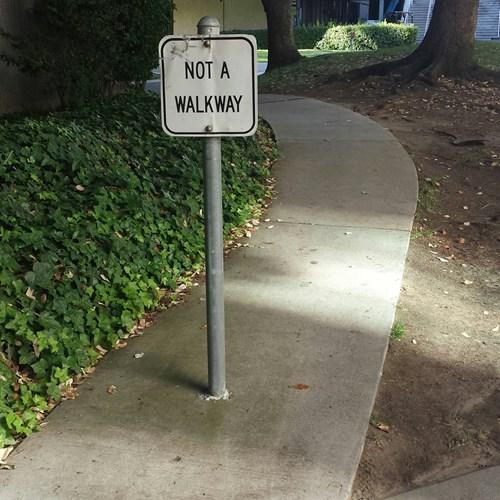 signs walkway not a walkway - 7667288320