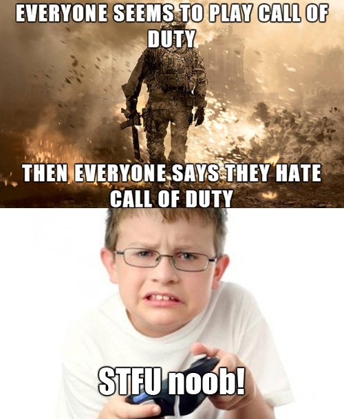 call of duty stfu kids gamers noobs - 7667535616