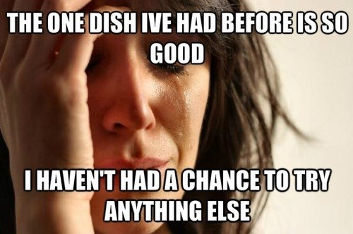 Memes First World Problems restaurants food - 7667695360