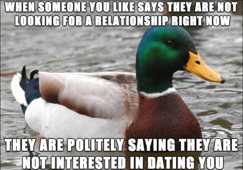 Actual Advice Mallard,relationships,dating
