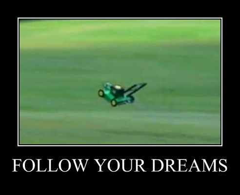 lawn mower,dreams,funny