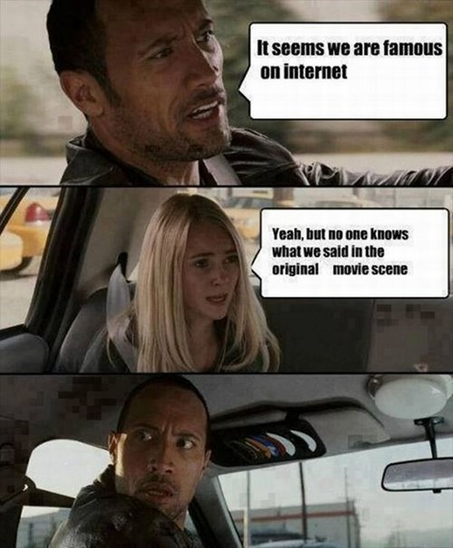 I'm not telling the internets Memes the rock - 7670634752
