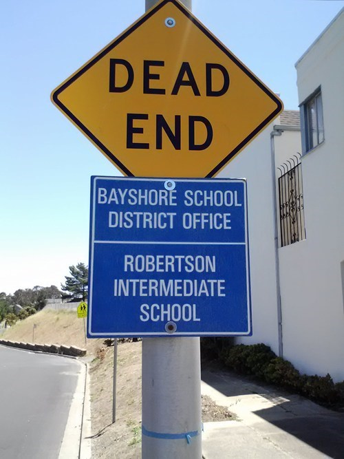 sign school wtf dead end funny