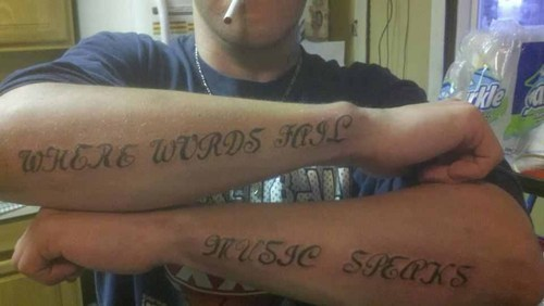 Music FAIL tattoos bad font funny - 7672613888