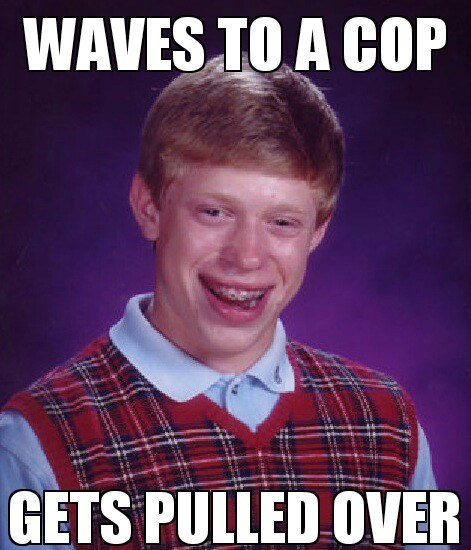 bad luck brian Memes - 7672925696