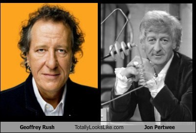 totally looks like,doctor who,jon pertwee,Geoffrey Rush,funny