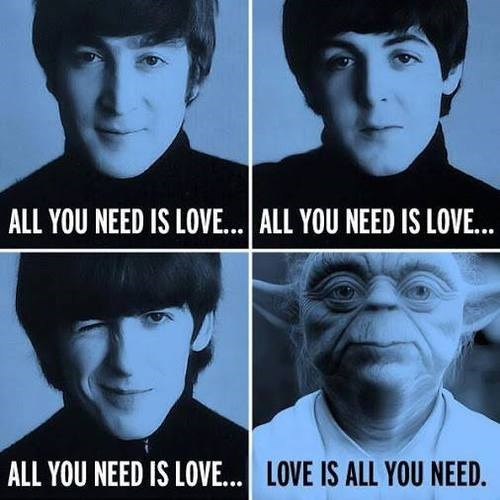 beatles,star wars,All you need is love,yoda