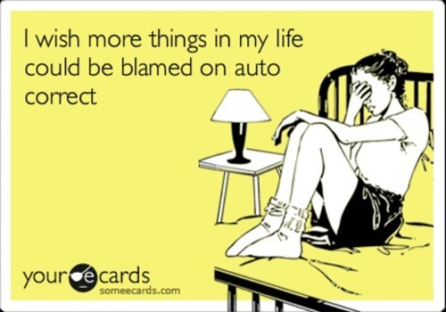 autocorrected autocorrect funny - 7675563520