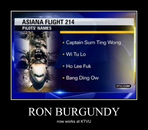 Ron Burgundy,pilot names,asiana,funny