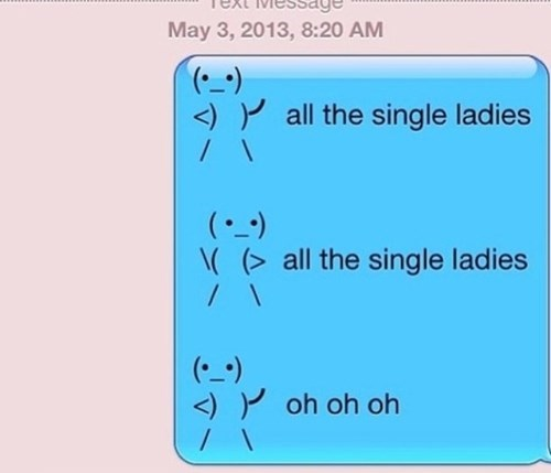 all the single ladies beyoncé texting funny - 7677548800