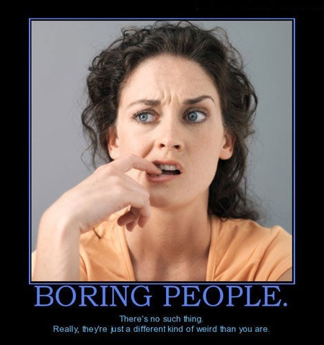 boring people idiots funny - 7677903872
